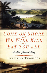 Come on Shore and We Will Kill and Eat You All - A New Zealand Story