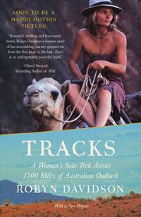 Tracks - A Woman's Solo Trek Across 1700 Miles of Australian Outback